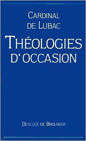 Amazon Fr Theologies D Occasion Henri De Lubac Livres