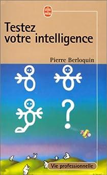 Testez votre intelligence par Berloquin