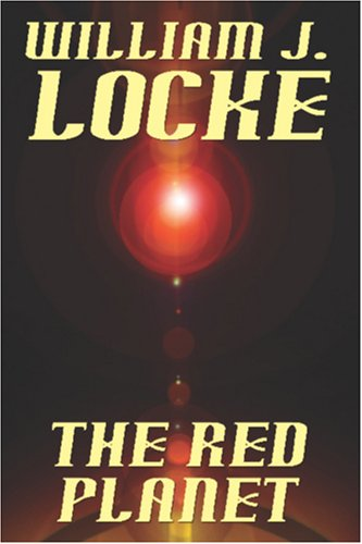 The Red Planet by William J. Locke