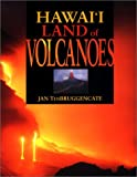 img - for Hawai'I Land of Volcanoes H/C book / textbook / text book
