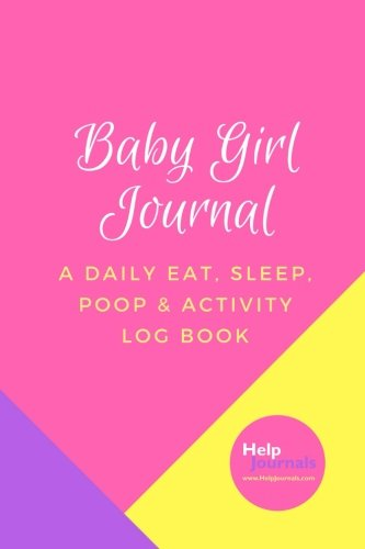 Daily Eat, Sleep, Poop & Activity Log Book Tracker Notebook for Keeping Mom, Dad, Grandma, Grandpa, the Nanny and the Babysitter ... (6x9 Pink, Yellow, Purple, Pastel Colors) (Baby Sleep Log)