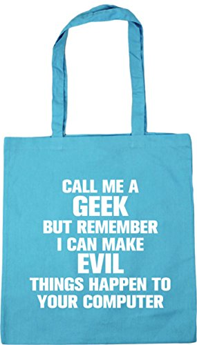 HippoWarehouse Call me a geek but remember i can make evil things happen to your computer Tote Shopping Gym Beach Bag 42cm x38cm, 10 litres Surf Blue
