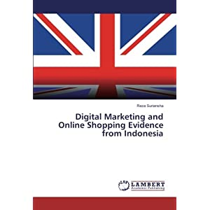 Digital Marketing and Online Shopping Evidence from Indonesia