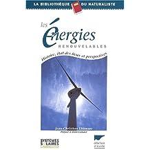 Energies renouvelables (Les) [ancienne édition]