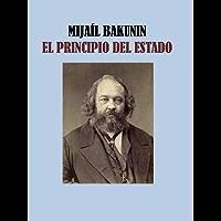 EL PRINCIPIO DEL ESTADO - MIJAIL BAKUNIN