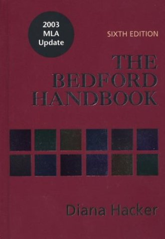 The Bedford Handbook: With 2003 MLA Update
