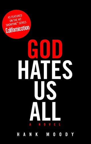 God Hates Us All (A Story Of God And All Of Us)