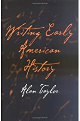 Writing Early American History Hardcover