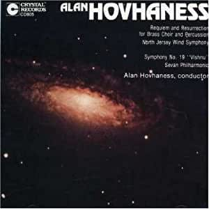Alan Hovhaness: Requiem and Resurrection / Symphony No. 19 (Vishnu)