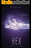 Evolution: HEX (The Evolution Series Book 3)
