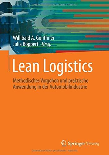 Lean Logistics: Methodisches Vorgehen und praktische Anwendung in der Automobilindustrie (German Edition)