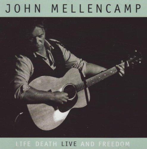 Life Death Live & Freedom by John Mellencamp (2010-07-06)