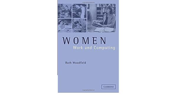 women work and computing woodfield ruth