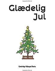 Glædelig Jul: A Bilingual Christmas Picture Book English-Danish
