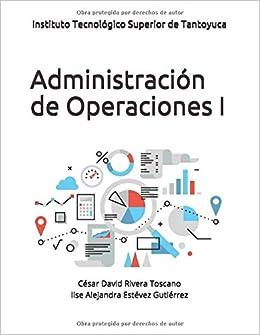 Administración de Operaciones I (1): Amazon.es: Ing. César ...