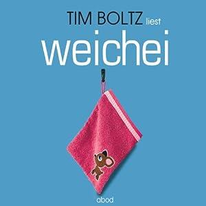 Weichei Hörbuch