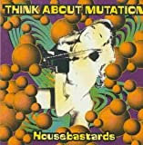 Housebastards by Think About Mutation