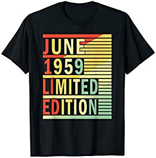 60th Birthday Gift June 1959 s 60 Years Old Men Women T-shirt | Size S - 5XL