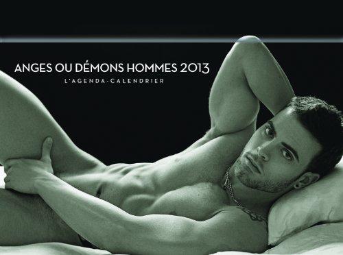Anges ou démons hommes 2013 : L'agenda-calendrier