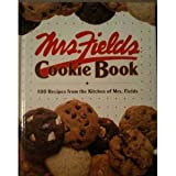 Mrs. Fields' Cookie Book, Debbi Fields and Time-Life Books Editors, 0809467127