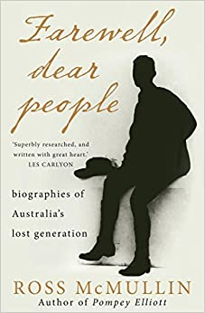 farewell-dear-people-biographies-of-australia-s-lost-generation