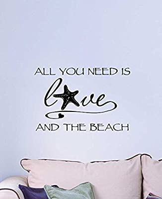 Wall Decal All you need is love and the beach ocean inspired cute Wall Vinyl Art Quote inspirational Saying Sticker