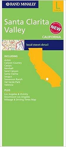 California Map Santa Clarita.Santa Clarita Valley California Rand Mcnally 9780528996238