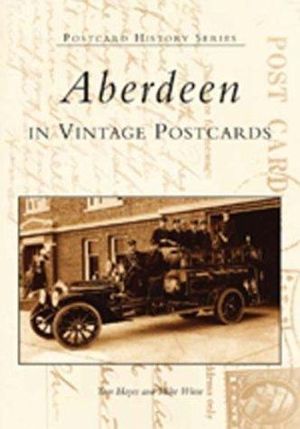 Aberdeen in Vintage Postcards  (SD)   (Postcard History Series)