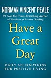 img - for Have a Great Day: Daily Affirmations for Positive Living book / textbook / text book