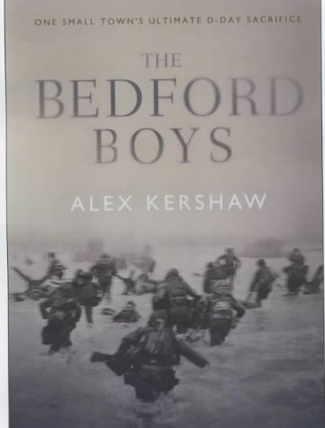 Download The Bedford Boys : One Small Town's Ultimate D-Day Sacrifice pdf