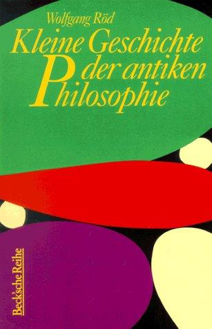 Kleine Geschichte der antiken Philosophie