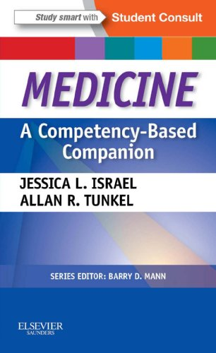 Medicine: A Competency-Based Companion E-Book: With STUDENT CONSULT Online Access (Competency Based