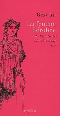 La Femme dérobée : De l'inutilité du vêtement par Serge Rezvani