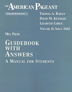 The american pageant: guidebook with answers, a manual for.