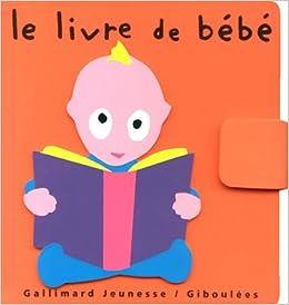 Le Livre De Bebe Pierrick Bisinski Alex Sanders