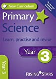 img - for New Curriculum Primary Science Learn, Practise and Revise Year 3 (RS Primary New Curr Learn, Practise, Revise) book / textbook / text book