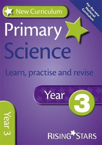 New Curriculum Primary Science Learn, Practise and Revise Year 3 (RS Primary New Curr Learn, Practise, Revise) ebook