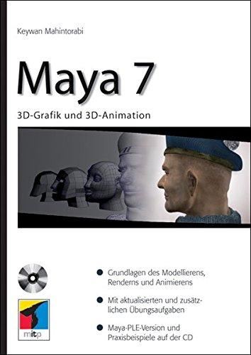 Maya 7: 3D-Grafik und 3D-Animation (mitp bei Redline)