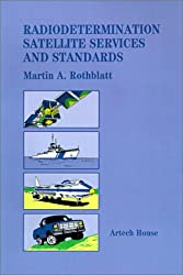 Radiodetermination Satellite Services and Standards (Artech House Telecommunication Library)