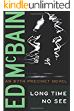 Long Time No See (87th Precinct Mysteries)