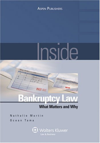 Inside Bankruptcy:: What Matters and Why