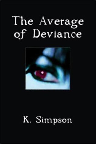 The Average of Deviance K. Simpson