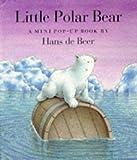 Little Polar Bear, Hans de Beer, 155858711X
