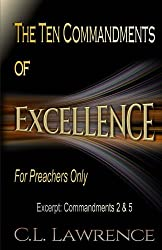 The Ten Commandments of Excellence: Excerpt: Commandments 2 & 5