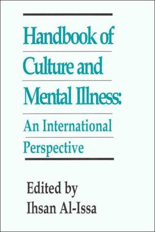 Handbook Of Culture And Mental Illness  An International Perspective