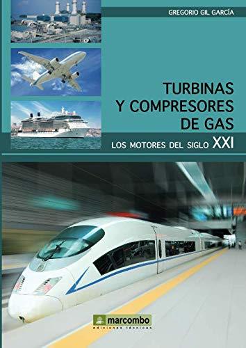 TURBINAS Y COMPRESORES DE GAS (Spanish Edition)