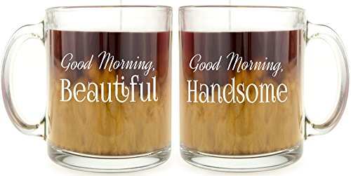 Good Morning Beautiful & Good Morning Handsome - Glass Coffee Mug Set