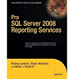img - for [(Pro SQL Server 2008 Reporting Services )] [Author: Rodney Landrum] [Aug-2008] book / textbook / text book