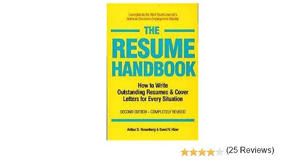 resume handbook how to write outstanding arthur d rosenberg 9781558509337 amazoncom books - How To Write An Outstanding Resume