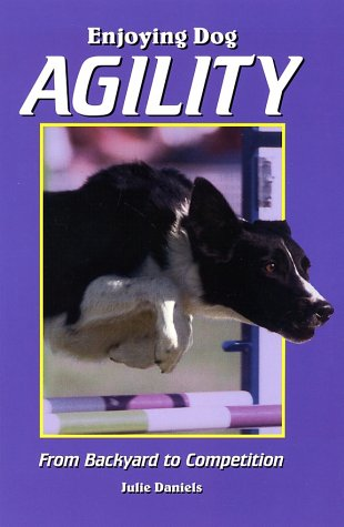 Enjoying Dog Agility: From Backyard to Competition